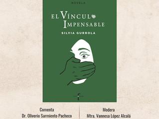 """""""El vínculo impensable"""" y Silvia Gurrola en Zacatecas."""