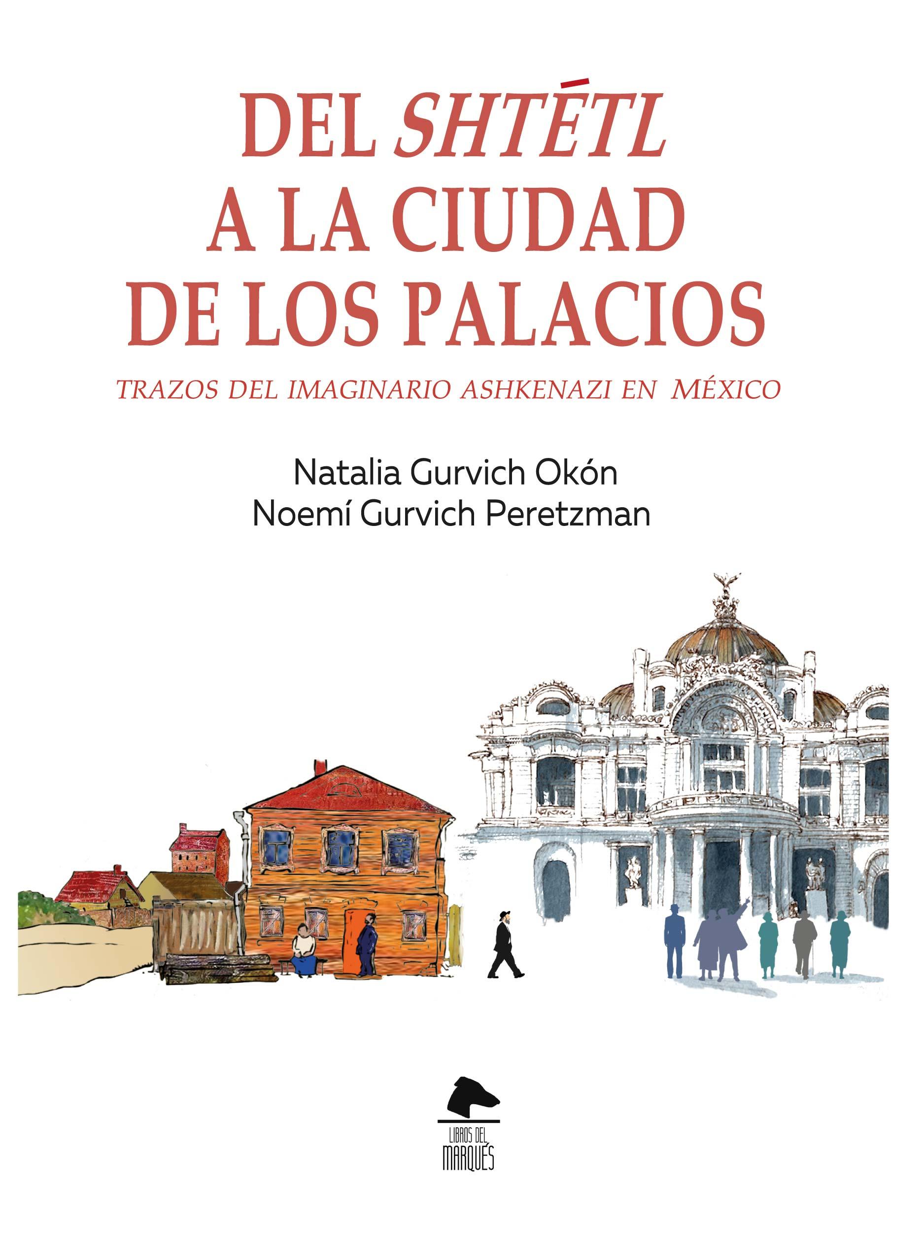 Del Shtélt a la Ciudad de los Palacios