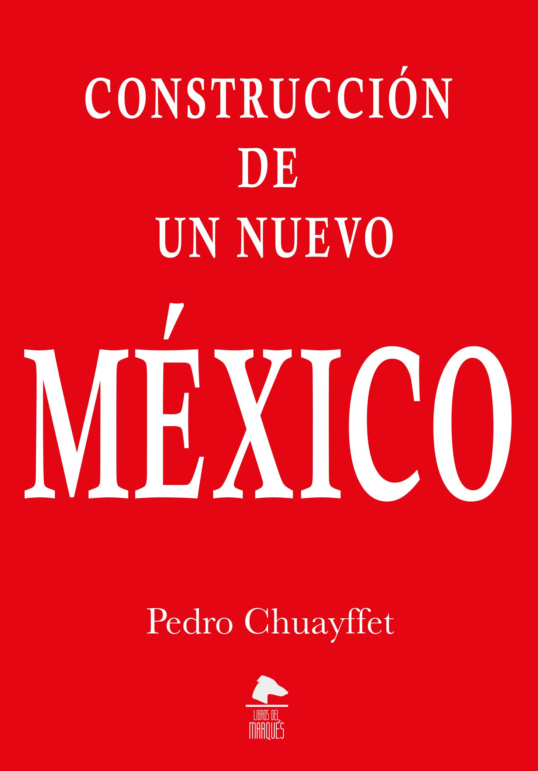 Construcción de un nuevo México