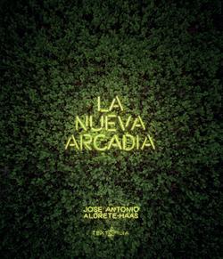 La Nueva Arcadia