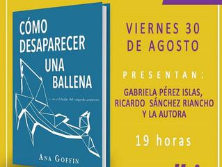 """Lanzamiento: """"Cómo desaparecer una ballena"""" de Ana Goffin."""
