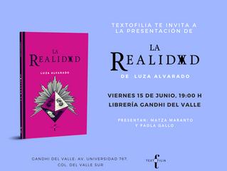 """Lanzamiento: """"La Realidad"""" de Luza Alvarado en Librerías Gandhi."""