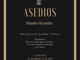 """""""Asedios"""", de Alejandro Mayagoitia, en Casa del Poeta."""