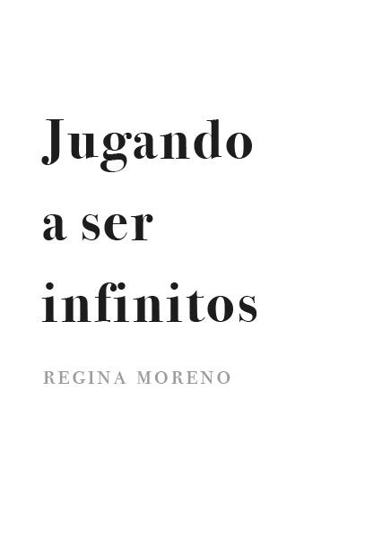 Jugando a ser infinitos