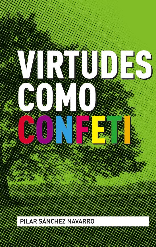 Virtudes como confeti