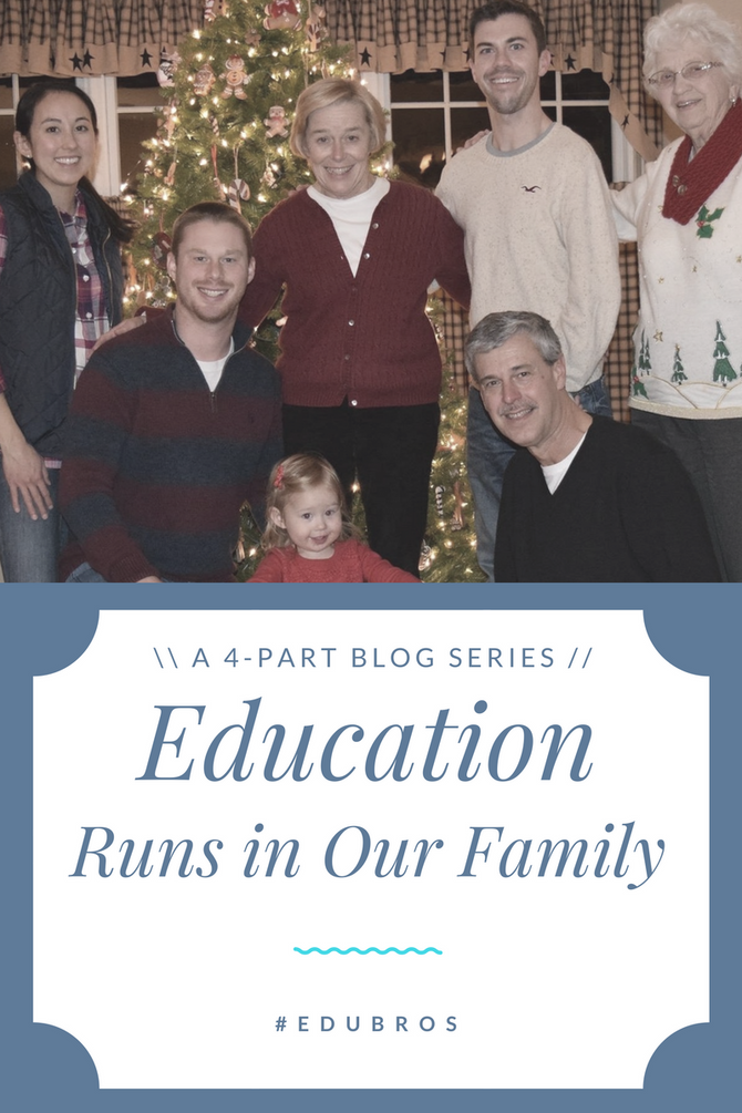 Education Runs in Our Family: A Blog Series