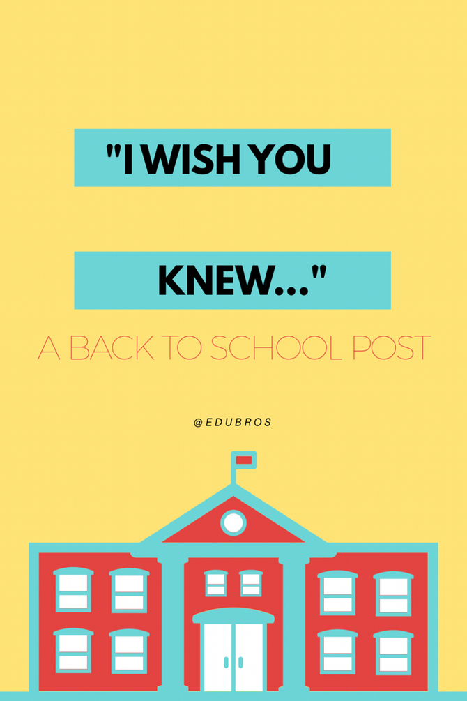 """""""I Wish You Knew..."""" / A Back-to-School Post"""