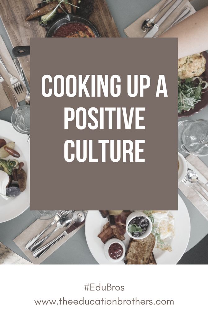 """Two Simple Ingredients to Help """"Cook-Up"""" a Positive Culture"""