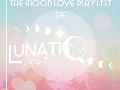 Love Moon Playlist de Lunatiq, Summer 2021