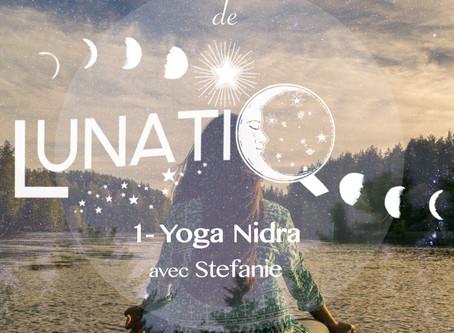 Le Challenge méditatif de Lunatiq : relaxation de préparation au Yoga Nidra avec Stefanie.