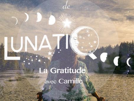 Le Challenge méditatif de Lunatiq : La gratitude avec Camille.