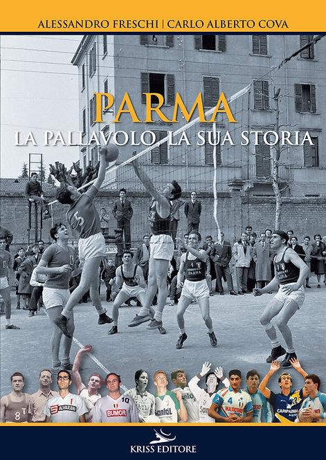Parma - La Pallavolo, la Storia