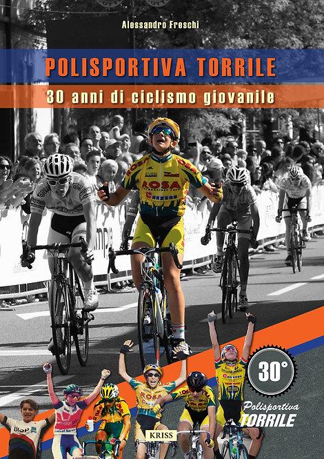 Polisportiva Torrile - 30 anni di ciclismo giovanile