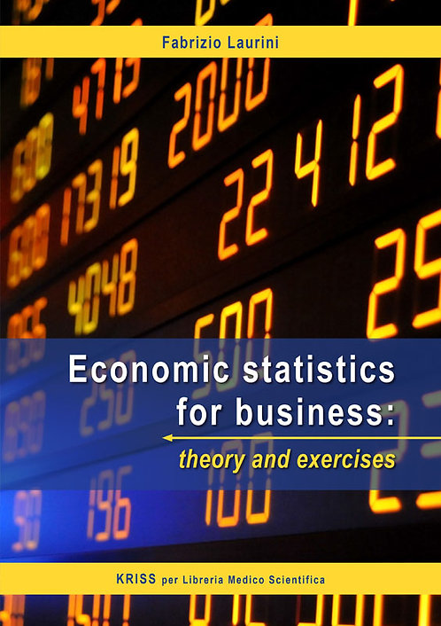 Economic Statistics for Business: theory and exercise