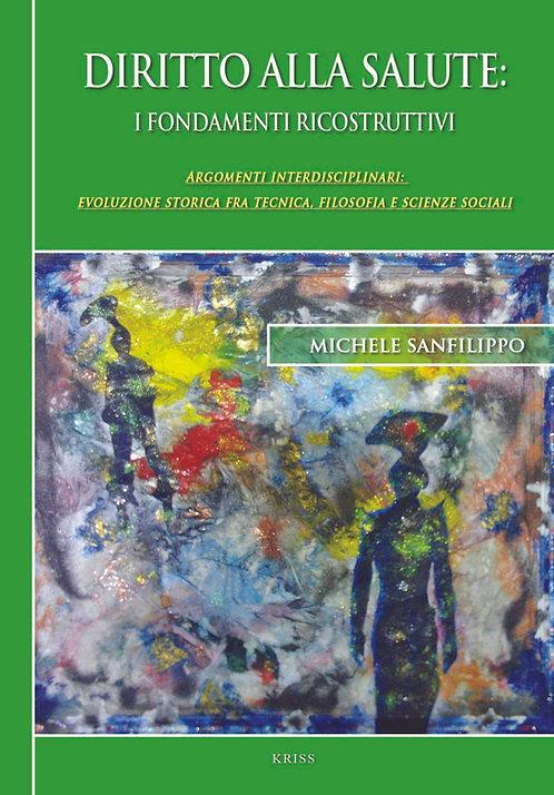 Diritto alla salute: i fondamenti ricostruttivi
