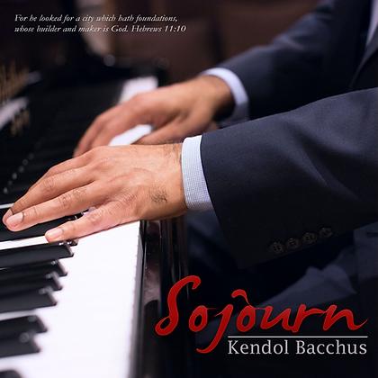 Sojourn - Kendol Bacchus Digital Album