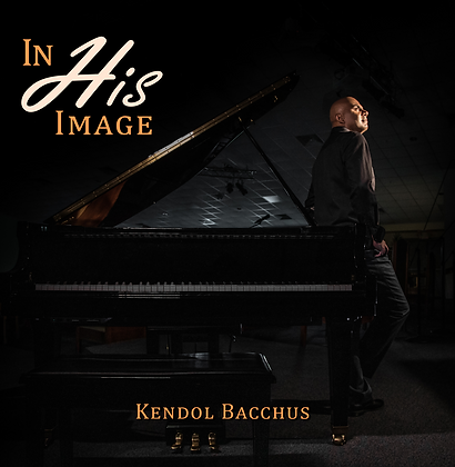 In His Image - Kendol Bacchus Digital Album