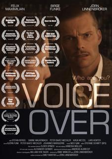 VOICE OVER lief im Programm zahlreicher nationaler & internationaler Festivals, wurde mehrfach ausgezeichnet und war Eröffnungsfilm beim Deutschen Synchronpreis 2019.