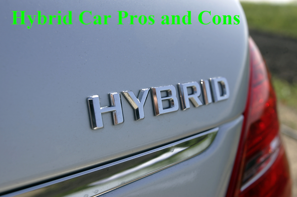 Hybrid Car Pros and Cons