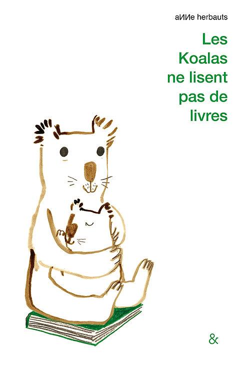 Esperluète éditions - «Les koalas ne lisent pas de livres» de