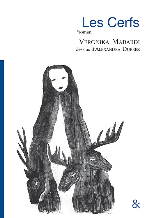 Esperluète éditions - «Les Cerfs» de Veronika Mabardi