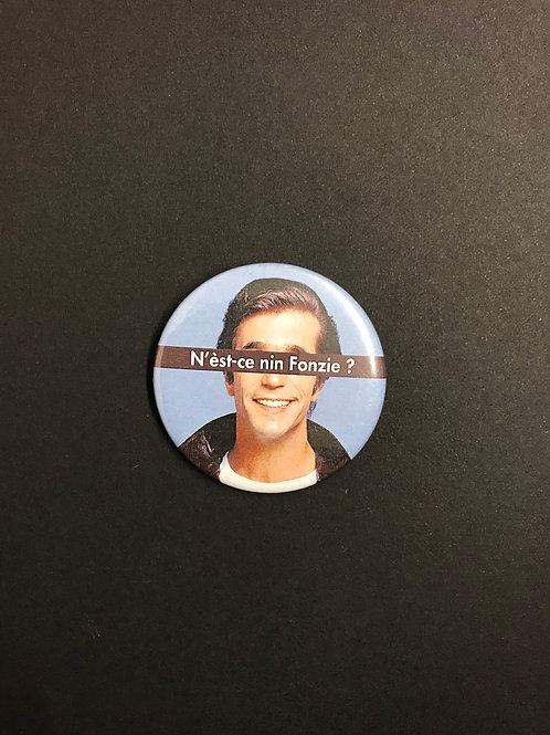 N'est-ce nin chose - Badge «Fonzie»