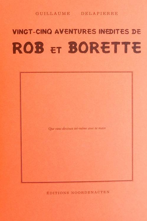 Actes nord éditions - Vingt-cinq aventures inédites de Rob et Borette