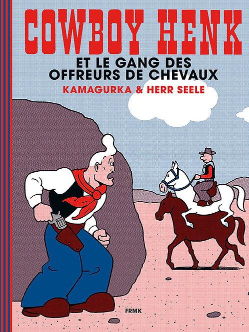 Fremok éditions - Cowboy Henk et le gang des offreurs de chevaux