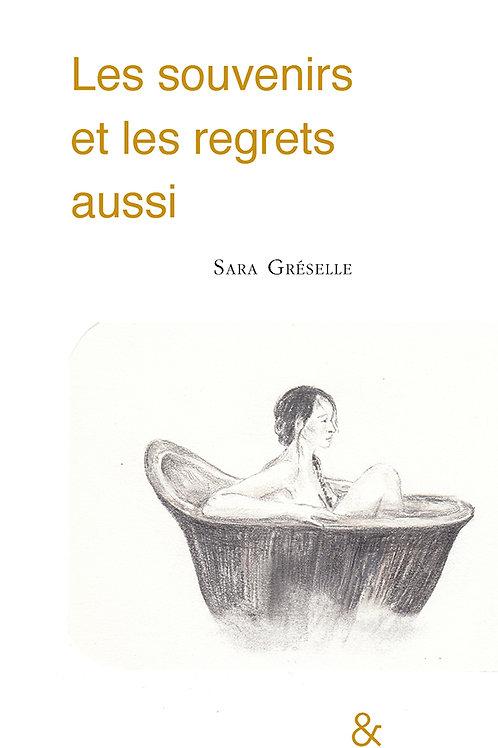 """Esperluète éditions -""""Les souvenirs et les regrets aussi"""""""