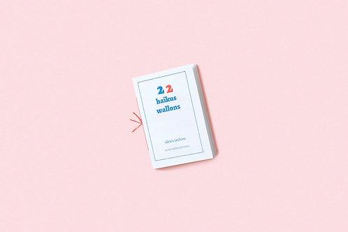 Actes Nord éditions - 22 haïkus wallons