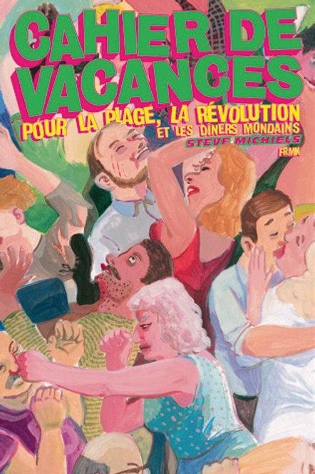 FREMOK éditions - «Cahier de vacances» de Steve Michiels