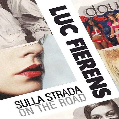 Luc Fierens - Sulla strada