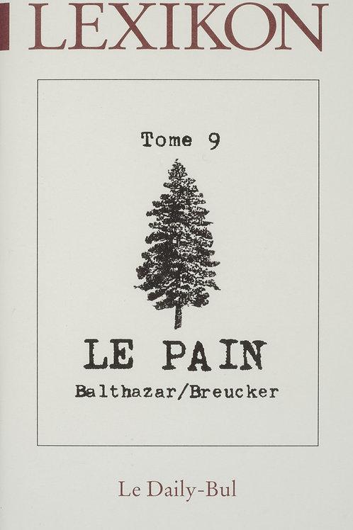 Editions Daily-Bul - Lexikon 9 / Le pain