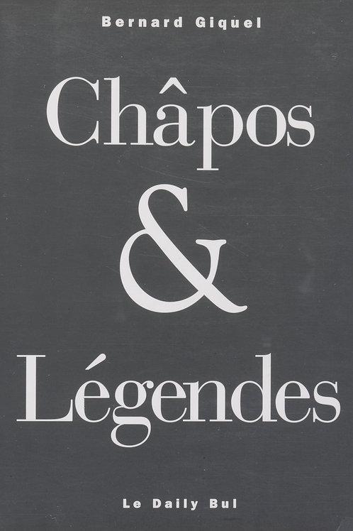Editions Daily-Bul - Châpos et légendes