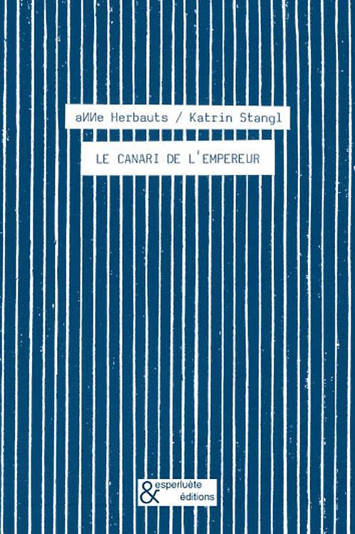 Esperluète éditions - Le canari de l'empereur