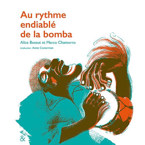 """Esperluète éditions - """"Au rythme de la Bomba"""""""
