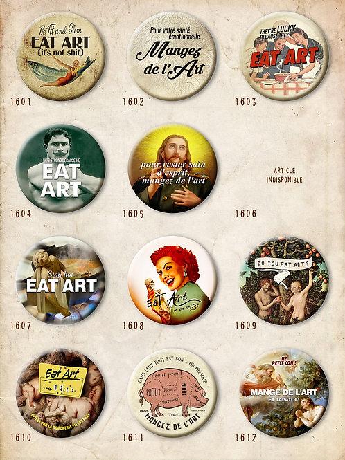 """Luc No L - Badges """"Eat Art"""""""