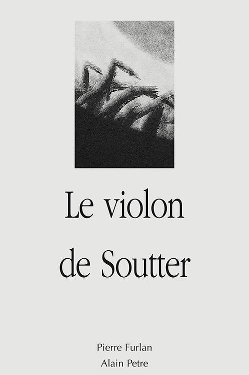 Esperluète éditions - «Le violon de Soutter» de Pierre Furlan
