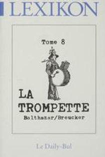 Editions Daily-Bul - Lexikon 8 / La trompette