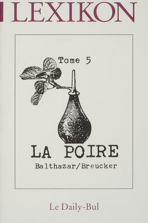 Editions Daily-Bul - Lexikon 5 / La poire