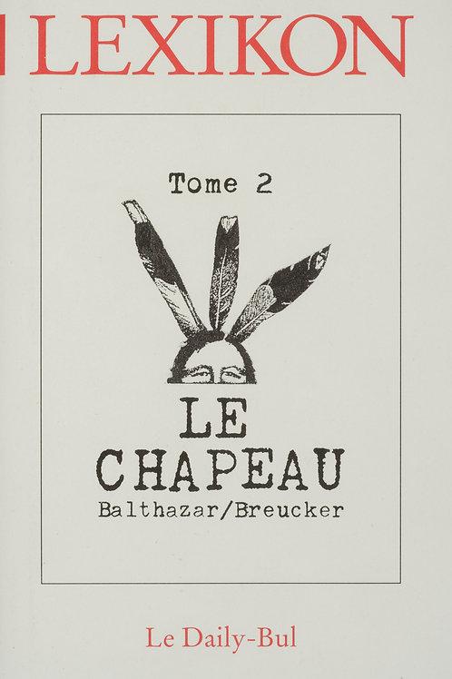 Editions Daily-Bul - Lexikon 2 / Le chapeau