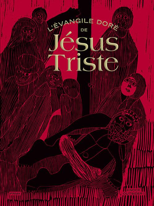 Fremok éditions - Jésus triste