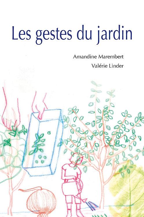 Esperluète éditions - «Les gestes du jardin» De Amandine Marembert et Valérie..