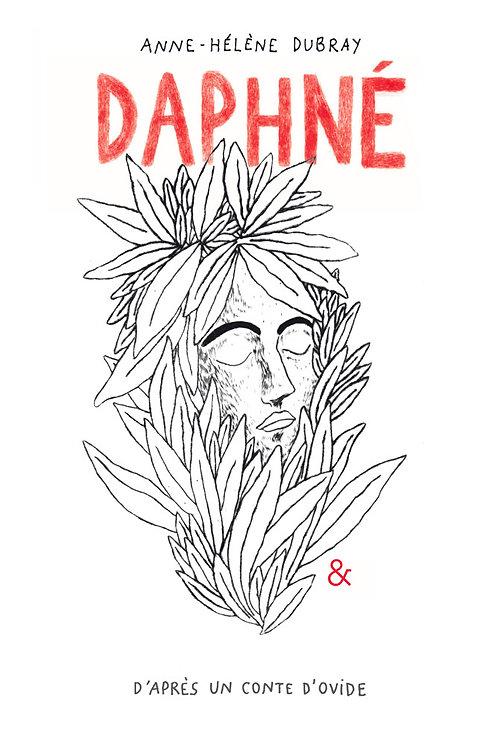 Esperluète éditions - «Daphné» de Anne-Hélène Dubray