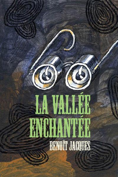 Benoit Jacques - La vallée enchantée