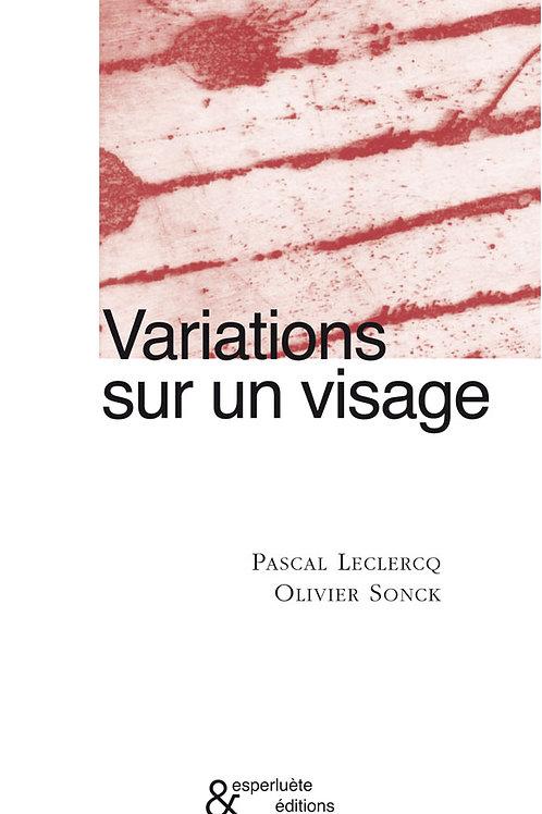Esperluète éditions - «Variations sur un visage» de Pascal Leclercq