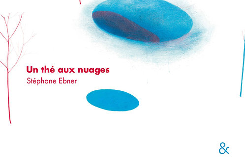 Esperluète éditions - Un thé aux nuages