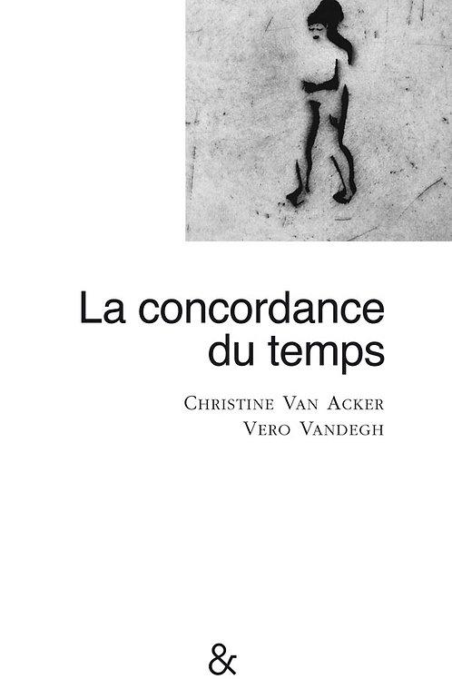 Esperluète éditions - «La concordance du temps» de Christine Van Acker