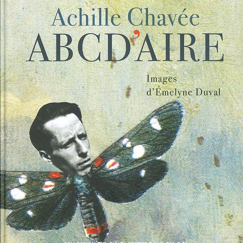 Editions Centre Daily-Bul & C° - ABCD'aire / Achille Chavée et Emelyne Duval