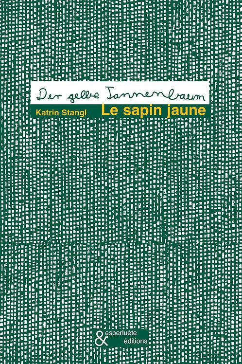 Esperluète éditions - «Le sapin jaune» de Katrin Stangl